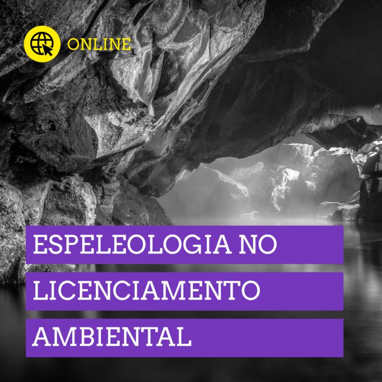 Espeleologia no Licenciamento Ambiental