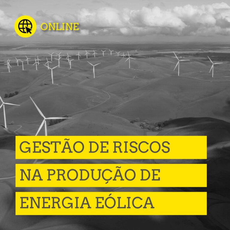 gestão de Riscos na Produção de Energia Eólica