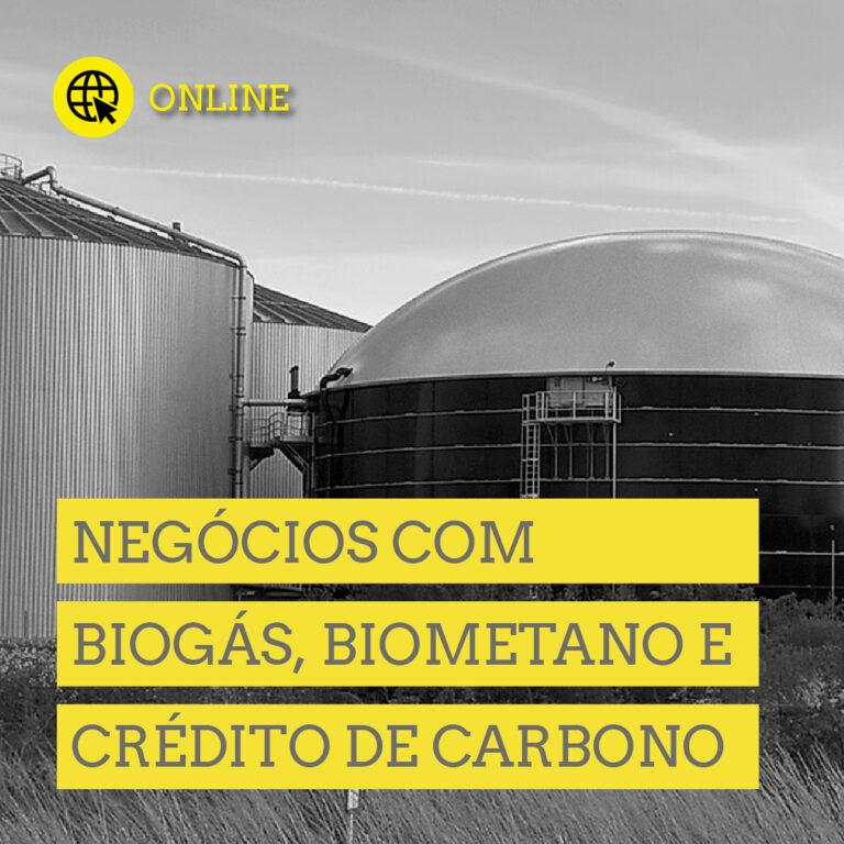 Negócios com Biogás, Biometano e Crédito de Carbono