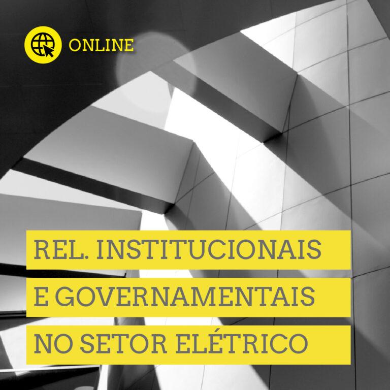 Relações Institucionais e Governamentais em Energia